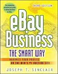eBay Business the Smart Way Maximize Your Profits on the Webs #1 Auction Site
