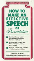 How to Make an Effective Speech or Presentation