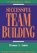 Successful Team Building: A Worksmart Book