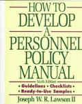 How To Develop Personnel Policy Manu 6th Edition