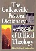 Collegeville Pastoral Dictionary Of Biblical