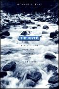 River: Reflections on the Times of Our Lives