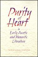 Purity of Heart in Early Ascetic and Monastic Literature: Essays in Honor of Juana Raasch, O.S.B.