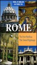Jubilee Guide to Rome: The Four Basilicas: The Great Pilgrimage