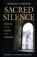 Sacred Silence: Denial and Crisis in the Church