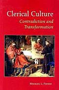 Clerical Culture: Contradiction and Transformation
