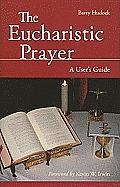 The Eucharistic Prayer