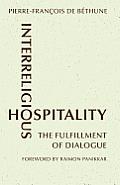 Interreligious Hospitality: The Fulfillment of Dialogue
