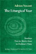 The Liturgical Year, Volume 3: Sundays Two to Thirty-Four in Ordinary Time