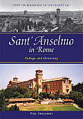 Sant'anselmo in Rome: College and University; From the Beginnings to the Present Day
