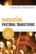 Navigating Pastoral Transitions: A Staff Guide
