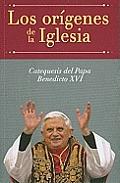 Los Or-Genes de La Iglesia: Catequesis del Papa Benedicto XVI