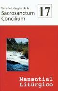 Version Bilingue de La Sacrosanctum Concilium: Manantial Liturgico 17