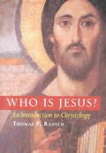 Who Is Jesus An Introduction To Christology