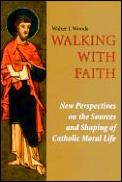 Walking With Faith New Perspectives On