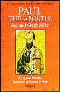 Paul The Apostle Volume 1 Jew & Greek Alike