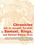Chronicles and its Synoptic Parallels in Samuel, Kings, and Related Biblical Texts