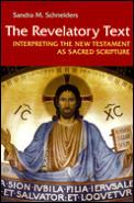 Revelatory Text: Interpreting the New Testament as Sacred Scripture