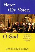 Hear My Voice, O God: Functional Dimensions of Christian Worship