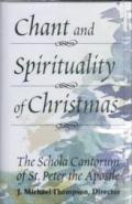 The Chant and Spirituality of Christmas