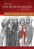 The Art of the Roman Missal, Third Edition