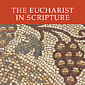 The Eucharist in Scripture CD: Six Audio Lectures on CD