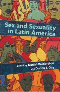 Sex and Sexuality in Latin America : an Interdisciplinary Reader (97 Edition)