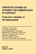 Essential Papers on Judaism and Christianity in Conflict (91 Edition)