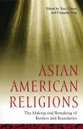 Asian American Religions (04 Edition)