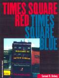 Times Square Red, Times Square Blue (Sexual Cultures)