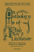 Anthology of Irish Literature Volume 1