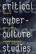 Critical Cyberculture Studies (06 Edition)