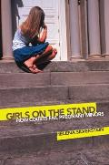 Girls on the Stand: How Courts...