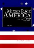 Mixed Race America and the Law : a Reader (03 Edition) Cover