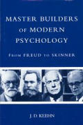 Master Builders of Modern Psychology: From Freud to Skinner