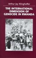 The International Dimensions of Genocide in Rwanda