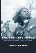 Spitting Image : Myth, Memory and the Legacy of Vietnam (98 Edition)