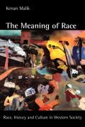 Meaning of Race : Race, History, and Culture in Western Society (96 Edition)