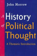 History of Political Thought A Thematic Introduction