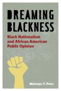 Dreaming Blackness (09 Edition)