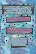 Girl Zines (09 Edition)