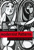 Modernist Patterns: In Literature and the Visual Arts