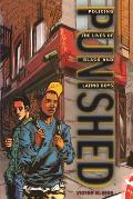 Punished : Policing the Lives of Black and Latino Boys (11 Edition)