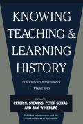 Knowing, Teaching and Learning History: National and International Perspectives