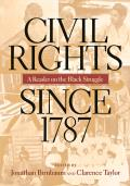 Civil Rights Since 1787: A Reader