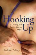 Hooking Up: Sex, Dating, and Relationships on Campus Cover
