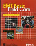 EMT-Basic Field Care: A Case-Based Approach