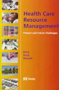 Health Care Resource Management: Present and Future Challenges