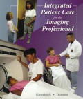 Integrated Patient Care for the Imaging Professional