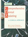 Comprehensive Dental Assisting: A Clinical Approach